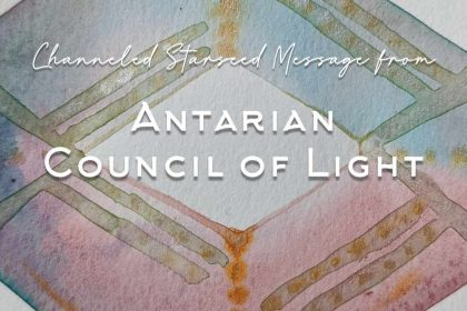 Antarian Starseed messages